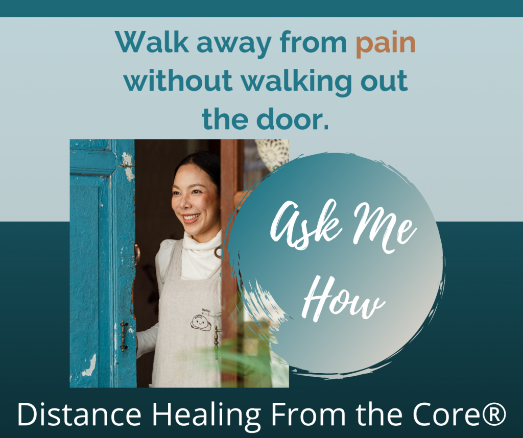 "Image of an Asian American woman smiling while standing in an open door. The captions around her read, ""walk away from pain without walking out the door"", ""ask me how"", ""Distance Healing from the Core""."